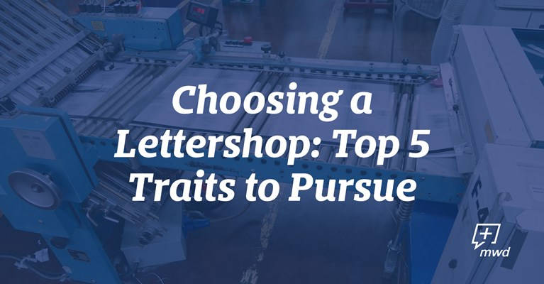 Choosing a Lettershop: Top 5 Traits to Pursue
