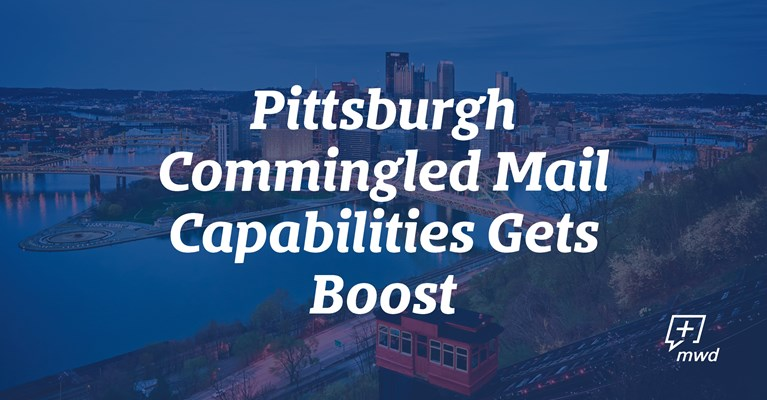 Pittsburgh Commingled Mail Capabilities Gets Boost