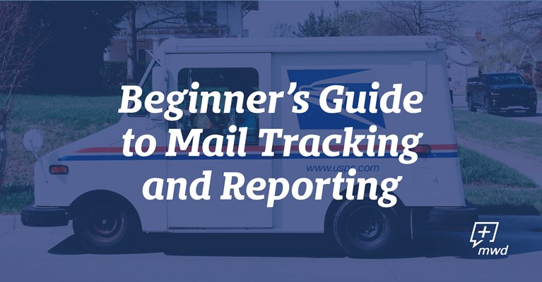 Beginner's Guide to Mail Tracking and Reporting