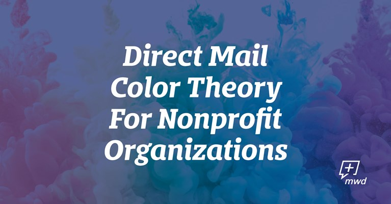 Direct Mail Color Theory For Nonprofit Organizations