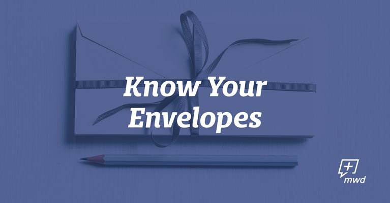 Know Your Envelopes