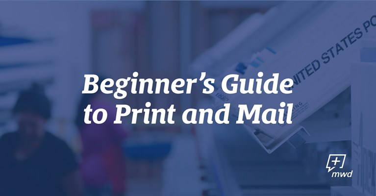 Beginner's Guide to Print and Mail