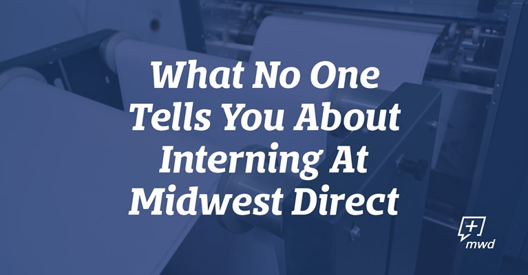 What No One Tells You About Interning At Midwest Direct