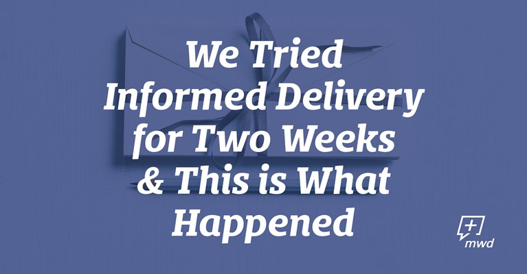 We Tried Informed Delivery for Two Weeks & This is What Happened