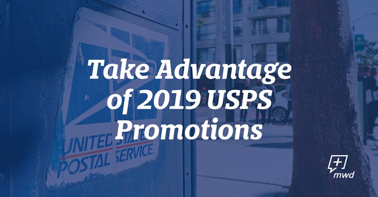 Take Advantage of 2019 USPS Promotions