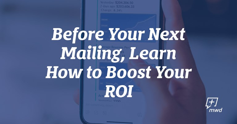 3 Ways to Boost Your Direct Marketing ROI