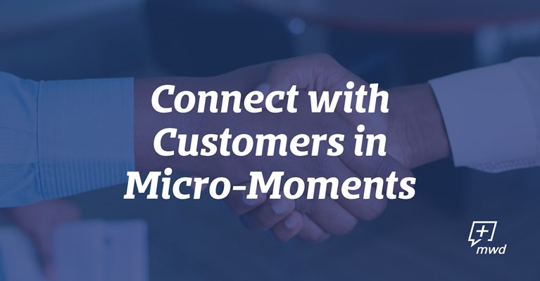 Connect with Customers in Micro-Moments