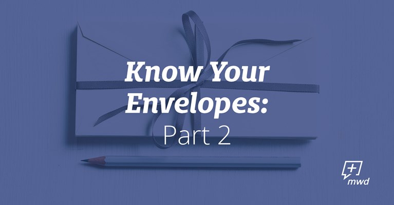 Know Your Envelopes: Part 2