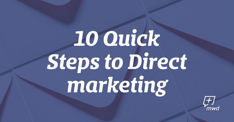 10 Quick Steps to Direct Marketing