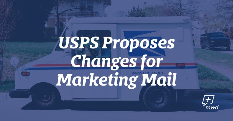 USPS Proposes Changes for Marketing Mail