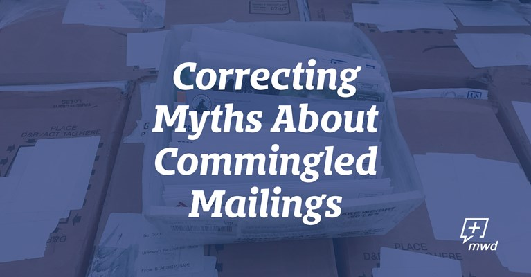 Correcting Myths about Commingled Mailings