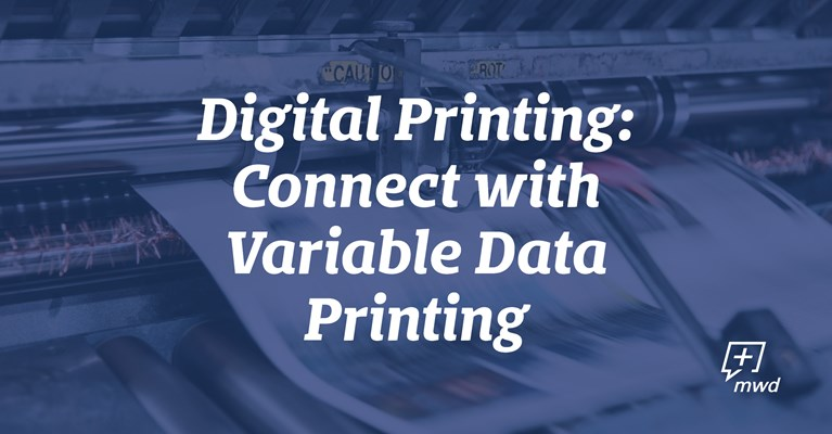 Digital printing: Connect with Variable Data Printing