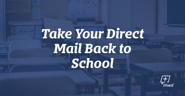 Take Your Direct Mail Back to School