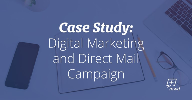 Midwest Direct Digital Marketing and Direct Mail Campaign - Case Study