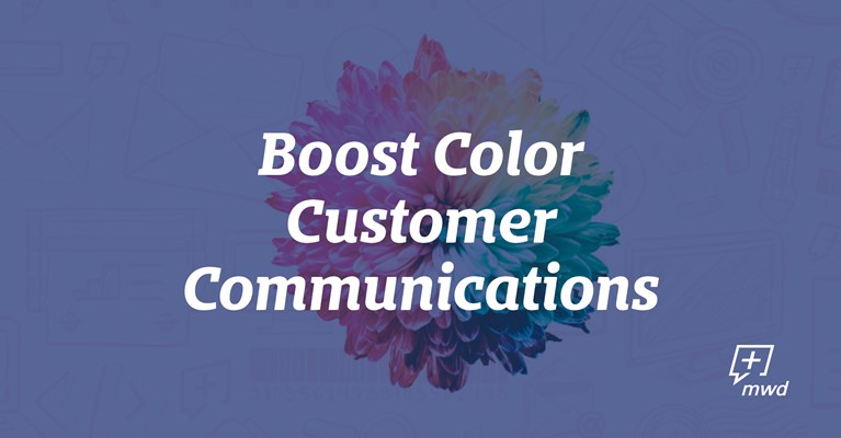 Boost Color Customer Communications