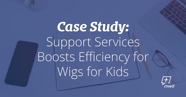Support Services Boosts Efficiency for Wigs for Kids