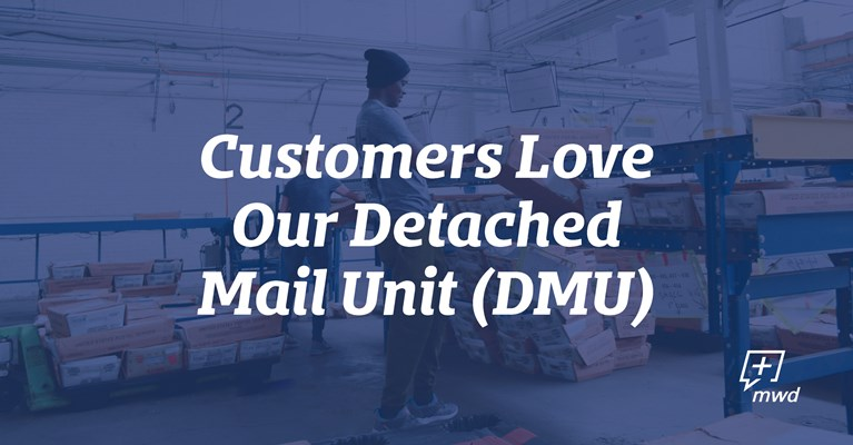 Customers Love Our Detached Mail Unit (DMU)...