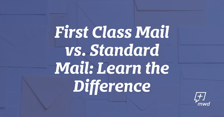 First Class Mail vs. Standard Mail: Learn the Difference