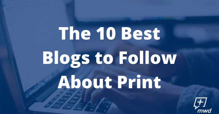 10 Best Blogs to Follow About Print