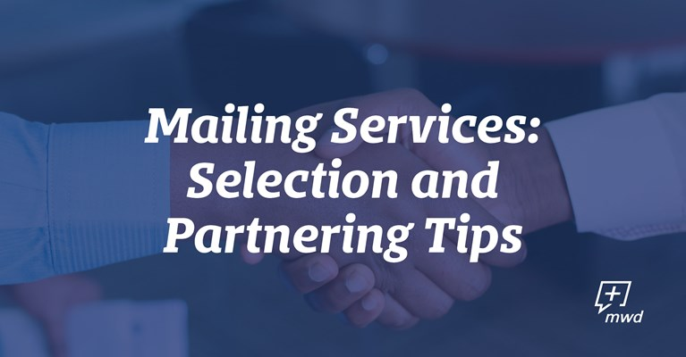 Mailing Services: Selection and Partnering Tips