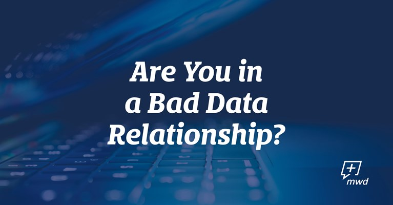 Are You in a Bad Data Relationship?