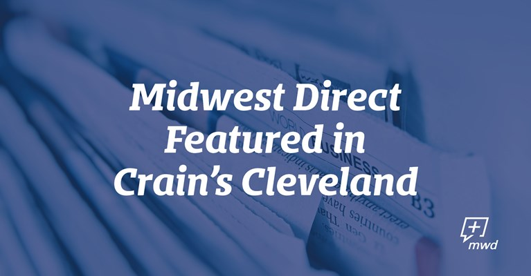 Midwest Direct Mentioned in Crain's Cleveland Article