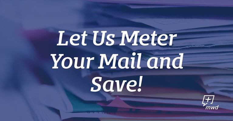 Let Us Meter Your Mail and Save!