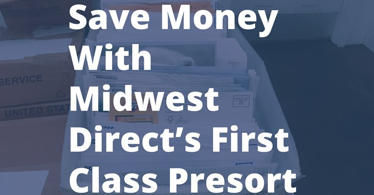 Save Time and Money with First Class Presort