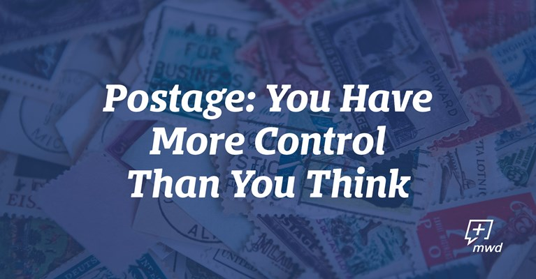 Postage: You Have More Control Than You Think