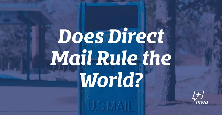 Does Direct Mail Rule The World?