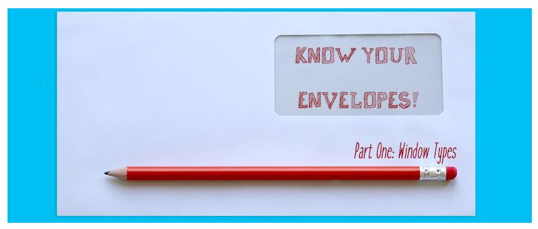 know your envelopes pt 1