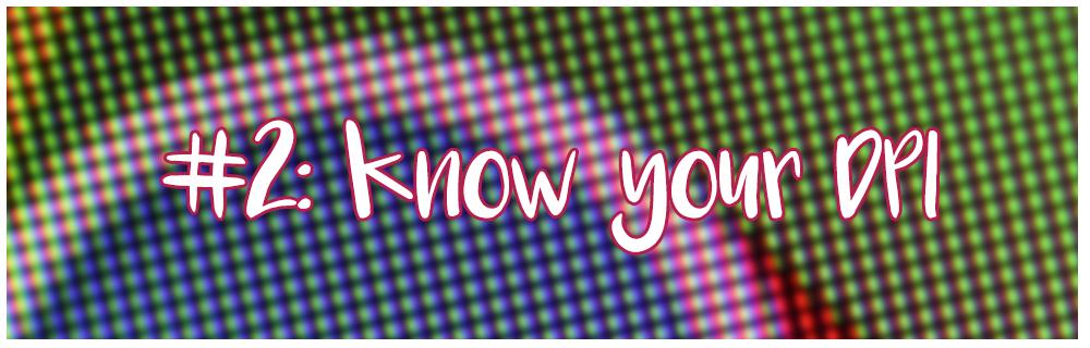 know your dpi